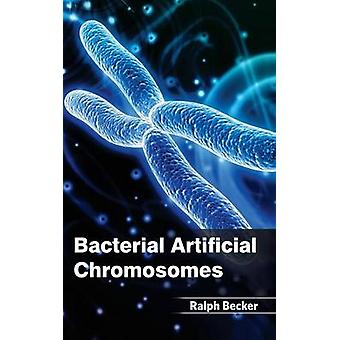 Bacterial Artificial Chromosomes by Becker & Ralph