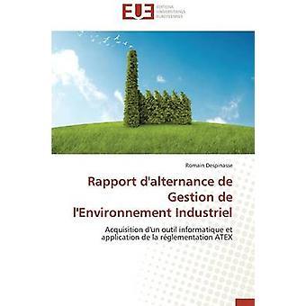 Rapport dalternance de gestion de lenvironnement industriel by DESPINASSER