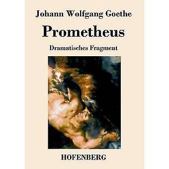Prométhée par Goethe & Johann Wolfgang