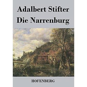 Narrenburg von Stifter & Adalbert sterben
