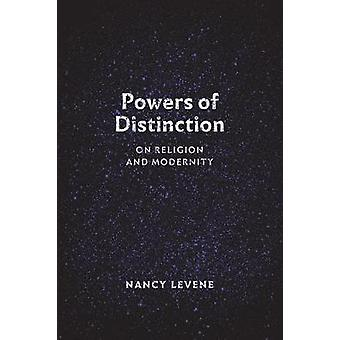 Powers of Distinction - On Religion and Modernity by Nancy Levene - 97