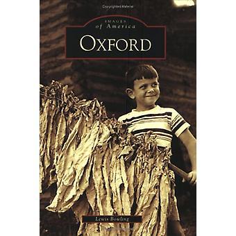 Oxford - North Carolina by Lewis Bowling - 9780738517803 Book