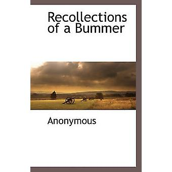 Recollections of a Bummer by Anonymous - 9781116262520 Book