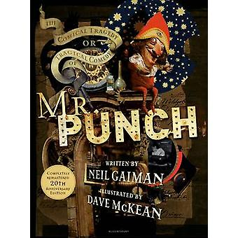 The Comical Tragedy or Tragical Comedy of Mr Punch by Neil Gaiman - D
