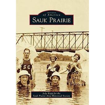 Sauk Prairie by Jody Kapp - Sauk Prairie Area Historical Society - 97
