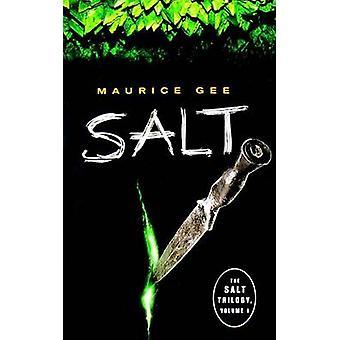 Salt by Maurice Gee - 9781554693696 Book