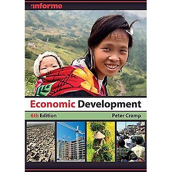 Economic Development (6th Revised edition) by Peter Cramp - 978178014