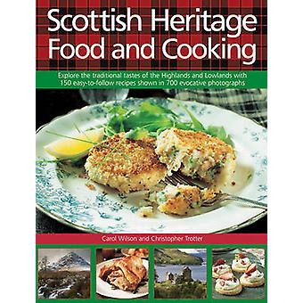 Scottish Heritage Food and Cooking by Wilson & CarolTrotter & Christopher