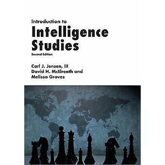 Introduction to Intelligence Studies by Carl J Jensen