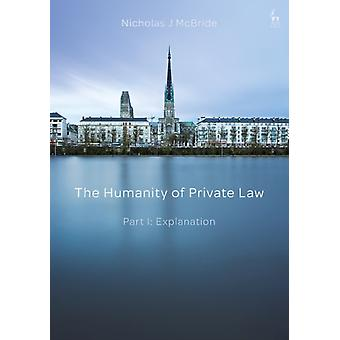 Humanity of Private Law by Nicholas McBride