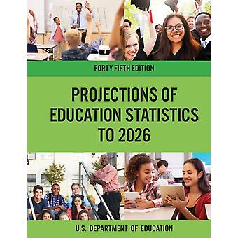 Projections of Education Statistics to 2026 by Education Department
