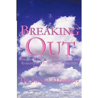 Breaking out by Alderson & Kevin