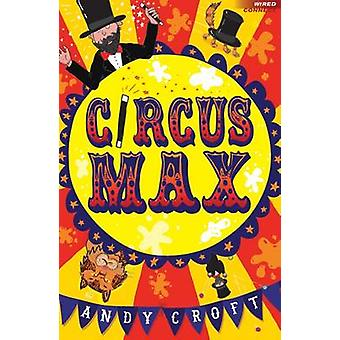 Circus Max by Andy Croft & kuvitettu Sean Longcroft