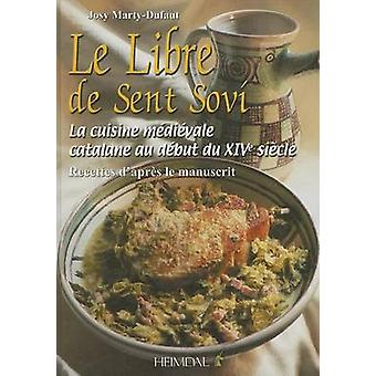 Le Libre de Sent Sovi by Josy Marty-Dufaut - 9782840482697 Book