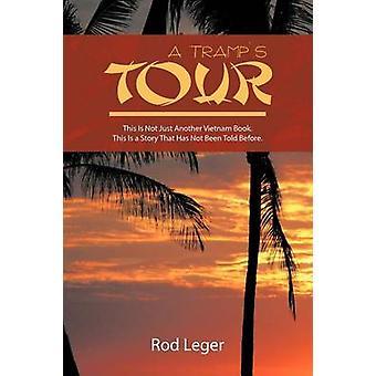 En Tramps tur dette er ikke bare en Vietnam bok. Dette er en historie som har blitt fortalt før. av Leger & stang