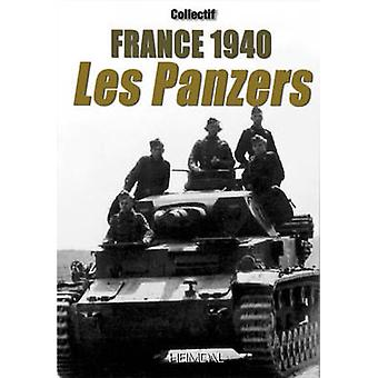 France 1940 - Les Panzers by Jean-Yves Mary - 9782840483175 Book