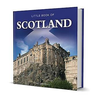 Little Book of Scotland by Pat Morgan - 9781909217300 Book