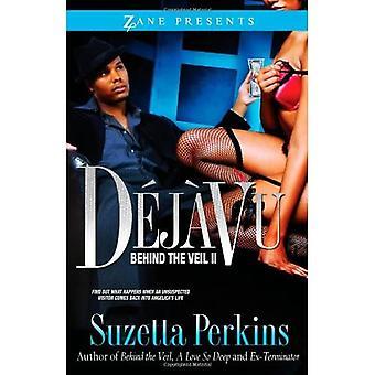 Deja Vu (Zane Presents)