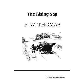 The Rising Sap by Thomas & F. W.