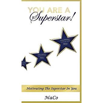 You Are a Superstar by Brown & Naco