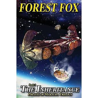 The Inheritance by Fox & Forest