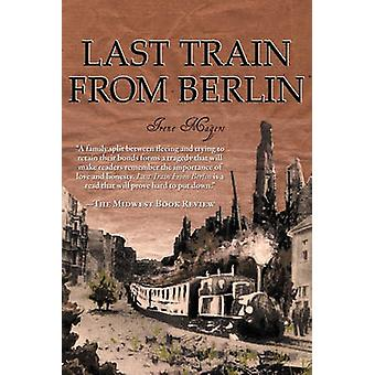 Last Train from Berlin by Magers & Irene