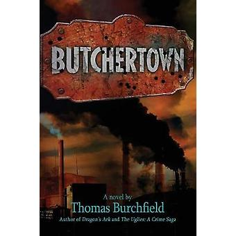 Butchertown by Burchfield & Thomas