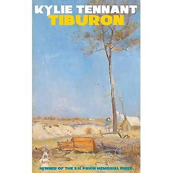 Tiburon by Tennant & Kylie