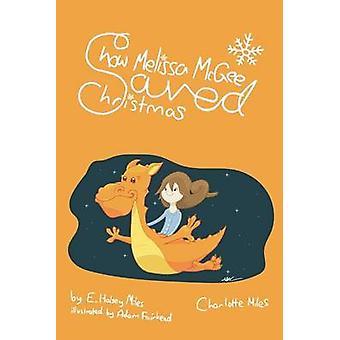 Wie Melissa McGee Weihnachten von Miles & E Halsey rettete