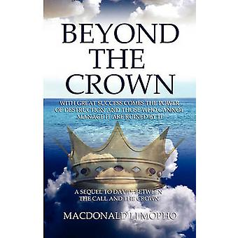 Beyond the Crown by Mopho & MacDonald I. J.