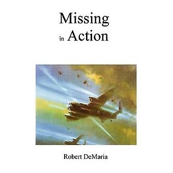 Missing in Action by DeMaria & Robert