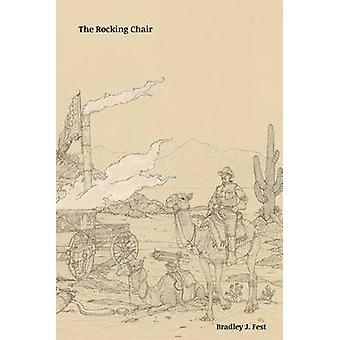 The Rocking Chair Poems by Fest & Bradley J.