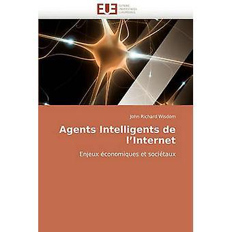 Agents Intelligents de LInternet by Wisdom & John Richard