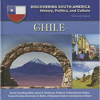 Chile by Charles J Shields - 9781422232972 Book