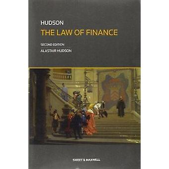 Hudson Law of Finance (2nd edition) by Alastair Hudson - 978041402764