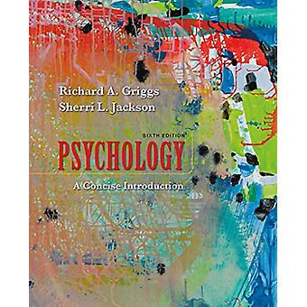 Psychology - A Concise Introduction by Richard A. Griggs - 97813191226