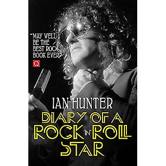 Diary of a Rock 'n' Roll Star by Ian Hunter - 9781785588525 Book