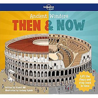 Merveilles antiques - Puis et Maintenant par Lonely Planet Kids - 978178701339