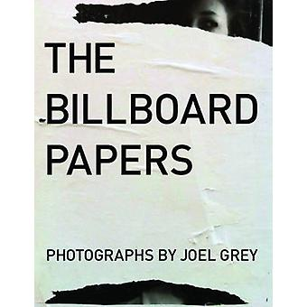 The Billboard Papers by Joel Grey - 9781938461125 Book