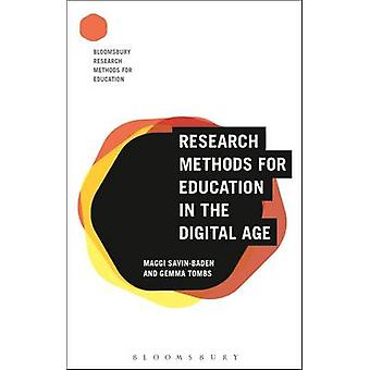 Research Methods for Education in the Digital Age by MaggiTombs Savin Baden
