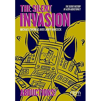 Silent Invasion The Vol. 3 by Hancock & Larry