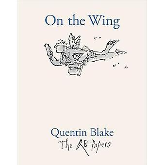 On the Wing by Quentin Blake - 9781913119041 Book