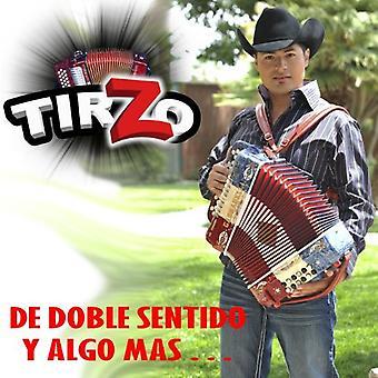 Tirzo - De Doble Sentido Y Algo Mas [CD] USA import