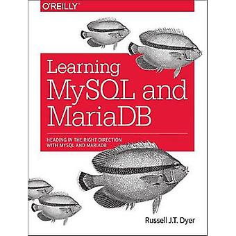 Learning MySQL and MariaDB