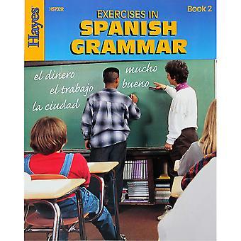 Exercises In Spanish Grammar - Book 2