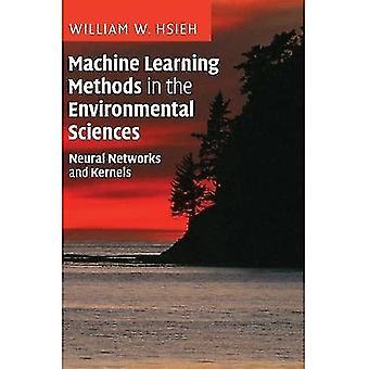 Métodos de aprendizaje automático en las ciencias ambientales: redes neuronales y núcleos