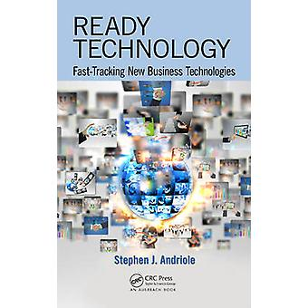 Ready Technology - Fast-Tracking New Business Technologies by Stephen