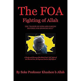 The Foa Fighting of Allah the Nation of Gods and Earths Defense for K