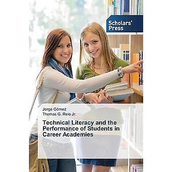 Technical Literacy and the Performance of Students in Career Academie