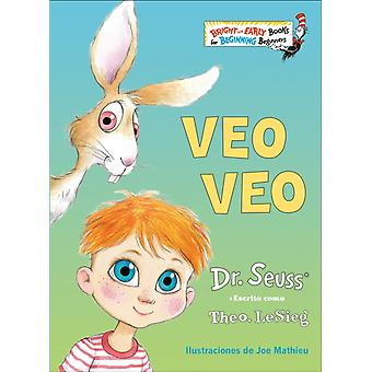 Veo veo The Eye Book Spanish Edition av Dr Seuss & Illustrated av Joe Mathieu